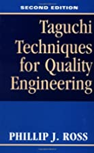Taguchi Techniques for Quality Engineering…
