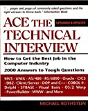 Rothstein, Michael F.: Ace the Technical Interview