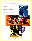 Scanzoni, John: Contemporary Families and Relationships: Reinventing Responsibility