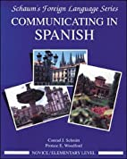 Communicating In Spanish (Novice Level) by…