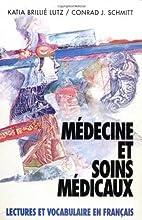 Médecine et soins médicaux: Lectures et…