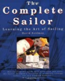 Seidman, David: The Complete Sailor: Learning the Art of Sailing
