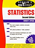 Spiegel, Murray R.: Schaum's Outline of Theory and Problems of Statistics (Schaum's Outline Series)