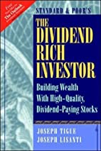 The Dividend Rich Investor: Building Wealth…