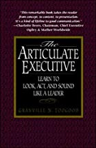 The Articulate Executive: Learn to Look,…