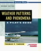 Weather Patterns and Phenomena by Thomas P.…