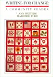 Watters, Ann: Writing for Change: A Community Reader