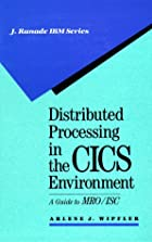 Distributed Processing in the Cics…
