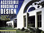 Accessible Housing by Design: Universal…