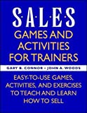 Connor, Gary: Sales: Games and Activities for Trainers