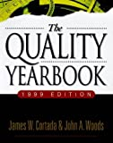 Cortada, James W.: The Quality Yearbook, 1999