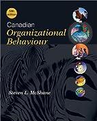 Canadian Organizational Behaviour by Steven…