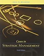 Cases in Strategic Management, Ninth Edition