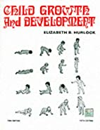 Child Growth and Development by Elizabeth B.…