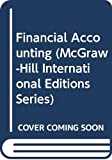 Meigs, Robert F.: Financial Accounting (McGraw-Hill International Editions)