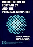 Introduction to Fortran 77 by Robert Hammond