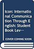 Lee, Linda: Icon: International Communication Through English: Student Book Level 3
