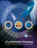 Sawyer, Stacey C.: Using Information Technology: Complete Edition with Powerweb and CD