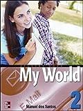 Santos, Dos: One World: Student Book Bk. 2