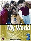 Santos, Dos: One World: Student Book Bk. 3