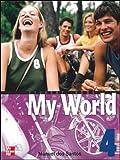 Santos, Dos: One World: Student Book Bk. 4 (My World)
