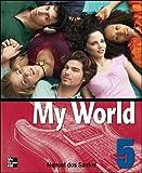 Santos, Dos: One World: Student Book Bk. 5 (My World)