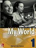 Dos Santos: ISE ONE WORLD WORKBOOK 1: Workbook Bk. 1