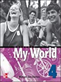 Santos, Dos: One World: Workbook Bk. 4 (My World)