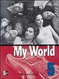 Dos Santos: ISE ONE WORLD WORKBOOK 5: Workbook Bk. 5