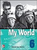 Santos, Dos: One World: Workbook Bk. 6 (My World)