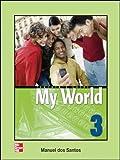 Santos, Dos: One World: Teachers Guide Bk. 3