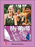 Santos, Dos: One World: Teachers Guide Bk. 4