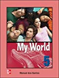 Santos, Dos: One World: Teachers Guide Bk. 5 (My World)