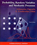Papoulis, Athanasios: Probability Random Variables, and Stochastic Processes