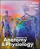Seeley, Rod R.: Essentials of Anatomy & Physiology