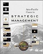 Asia-Pacific Cases in Strategic Management…