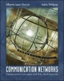 Leon-Garcia, Alberto: Communication Networks: Fundamental Concepts and Key Architectures