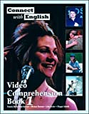 McPartland-Fairman, Pamela: Connect With English Video Comprehension Book 1: Goes with Connect with English Video, Episodes 1-12 Bk. 1