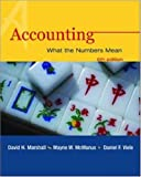 Marshall, David H.: Accounting: With Student Study Resource, PowerWeb & NetTutor Package: What the Numbers Mean