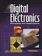 Digital Electronics Princ Apps by Tokheim