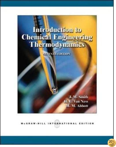 Introduction to Chemical Engineering Thermodynamics, 7th Edition