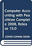 Yacht, Carol: Computer Accounting with Peachtree Complete 2008, Release 15.0