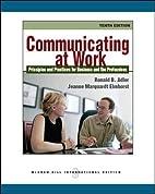 Communicating at Work: Principles and…