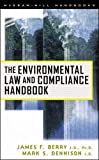 Dennison, Mark S.: The Environmental Law and Compliance Handbook