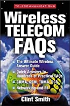 Wireless Telecommunications FAQs by Clint…