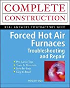Forced Hot Air Furnaces : Troubleshooting…