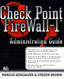 Goncalves, Marcus: Check Point Firewall-1 Administration Guide