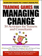 Training Games for Managing Change: 50…