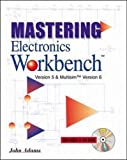 Adams, John: Mastering Electronics Workbench