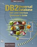 Roger E. Sanders: DB2 Universal Database Call-Level Interface (Cli) Developer's Guide: Call Level Interface Cli Developer's Guide (Data Management Series)